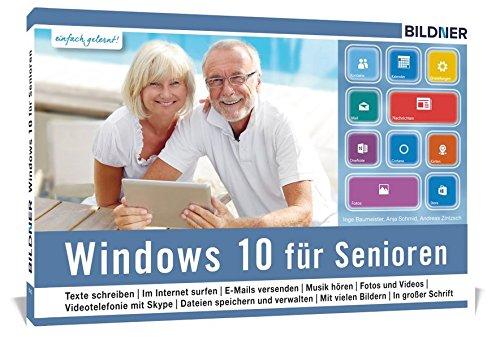 Windows 10 für Senioren: Ohne Vorkenntnisse
