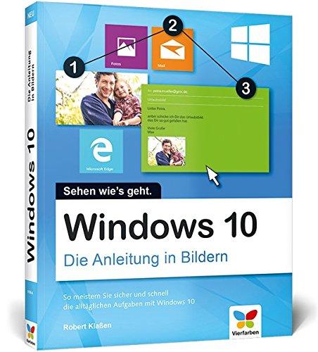 Windows 10: Die Anleitung in Bildern