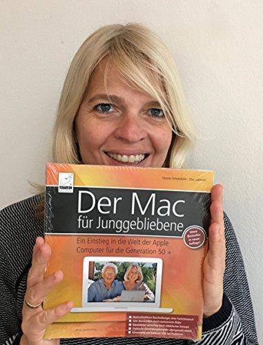 Der Mac für Junggebliebene – Ein Einstieg in die Welt der Apple Computer für die Generation 50+ keinerlei Vorkenntnisse notwendig. - 2