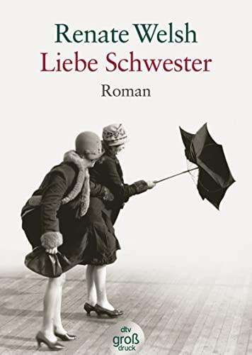 Liebe Schwester: Roman (dtv großdruck)