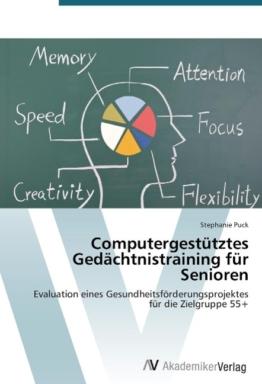 Computergestütztes Gedächtnistraining für Senioren als Buch von Stephanie Puck