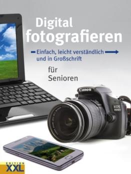 Digital fotografieren als Buch von Kai Schwarz