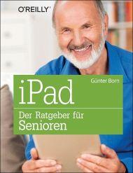 iPad - Der Ratgeber für Senioren