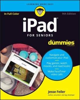 Ipad for Seniors for Dummies, 9th Edition als Taschenbuch von Jesse Feiler