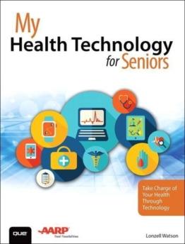 My Health Technology for Seniors als Taschenbuch von Lonzell Watson