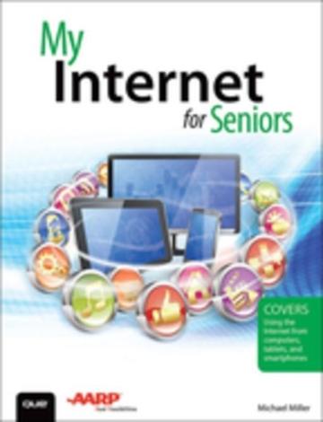 My Internet for Seniors als eBook von Michael Miller
