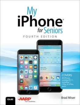 My iPhone for Seniors als eBook von Brad Miser