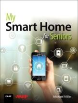 My Smart Home for Seniors als Buch von Michael Miller