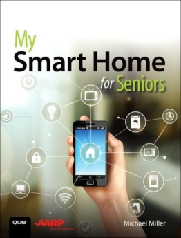 My Smart Home for Seniors als Buch von Michael Miller