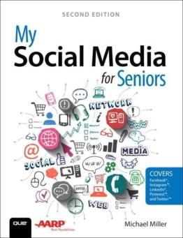 My Social Media for Seniors als Buch von Michael R. Miller
