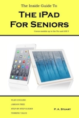 The Inside Guide to the iPad for Seniors als Taschenbuch von P. A. Stuart