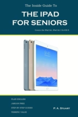 The Inside Guide to the iPad for Seniors als Taschenbuch von P A Stuart