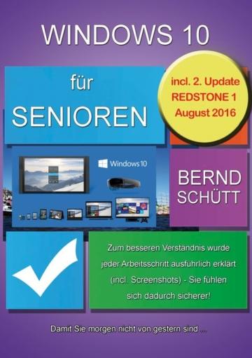 Windows 10 für Senioren als eBook von Bernd Schütt