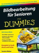Bildbearbeitung für Senioren für Dummies